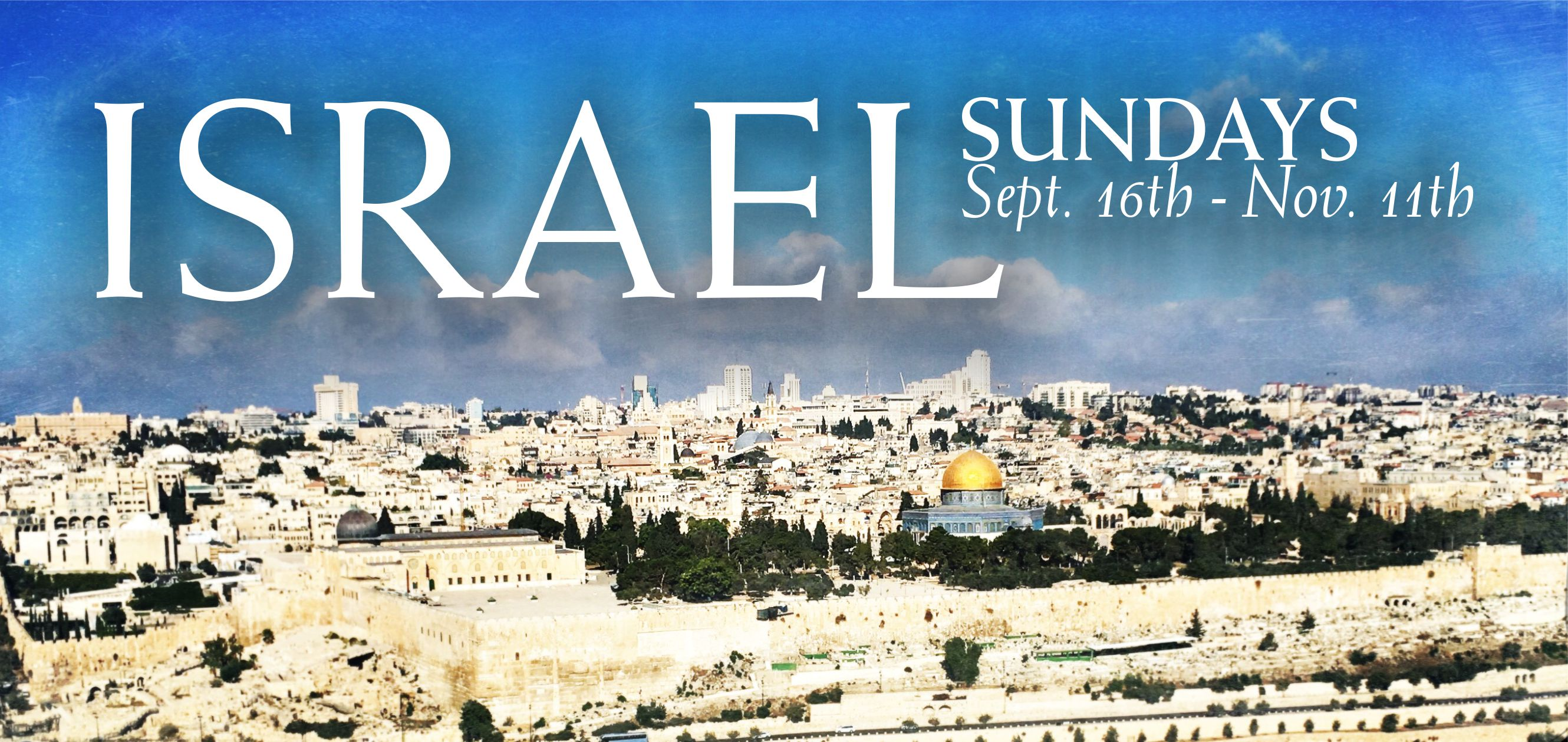 THE ISRAEL SERIES: CAPERNAEUM-At Home With Jesus